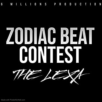 Zodiac Beat Contest (feat. The Lexa)