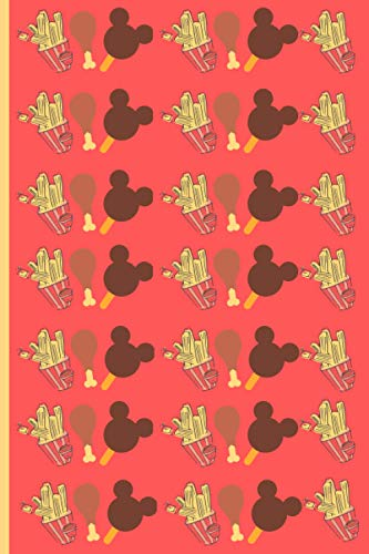 All The Snacks Notebook: Disney World Food Inspired Journal for School or as a Diary, Lined With 120 Pages, for Notes and for Thoughts