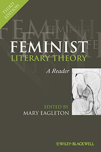 Feminist Literary Theory Third Edition: A Reader