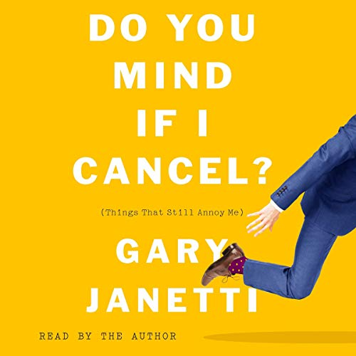 Do You Mind If I Cancel? audiobook cover art