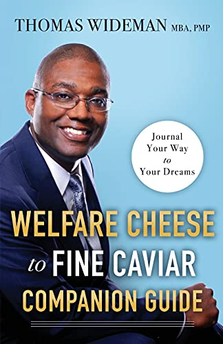 Welfare Cheese to Fine Caviar Companion Guide: Journal Your Way to Your Dreams