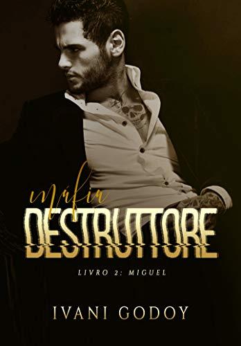 Miguel (Máfia Destruttore 2)