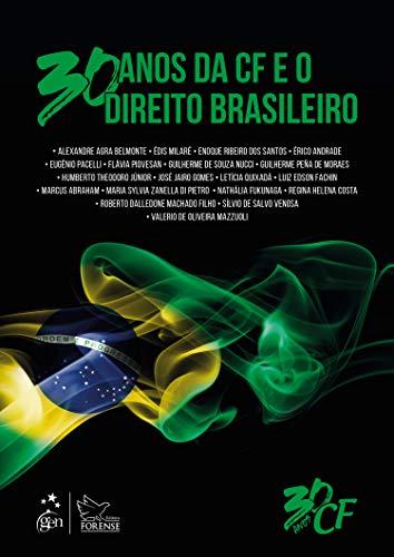 30 anos da Constituição Federal e o Direito Brasileiro