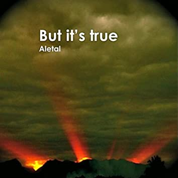 But It's True (feat. Al Craig & Hannah Riches)