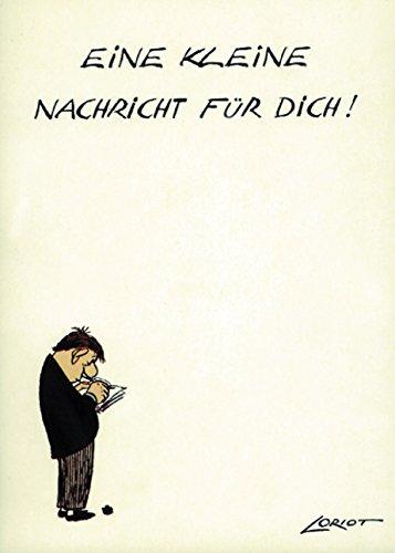 Postkarte A6 • 057 ''Kl. Nachricht'' von Inkognito • Künstler: LORIOT DESIGN GMBH © Loriot • Liebe & Romantik