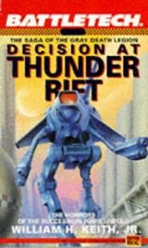 Battletech 06  Decision at Thunder Rift  The Saga of the Gray Death Legion