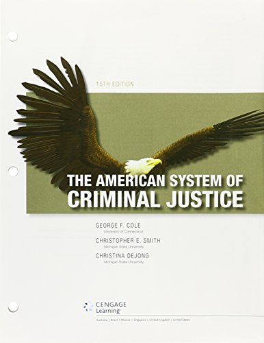 Bundle The American System Of Criminal Justice Loose Leaf Version 15th Lms Integrated Mindtap Criminal Justice