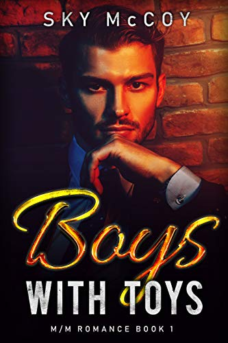 Boys with Toys Book 1: M/M Romance (English Edition)