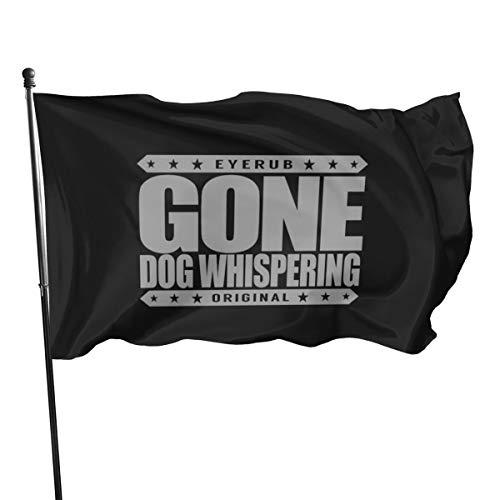 N/D Gone Dog Whispering – Tierverhalten, Psychologist, Flagge, Banner, Flagge, 91 cm, 152 cm