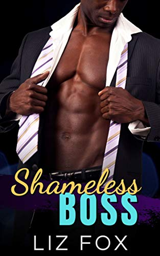 Shameless Boss: A Curvy Woman Office Romance (Badder Bosses Book 2)
