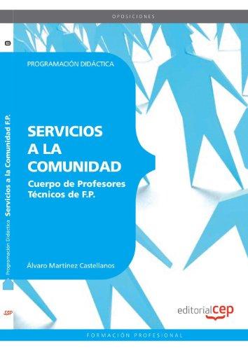 Cuerpo de Profesores Técnicos de F.P. Servicios a la Comunidad. Programación Didáctica