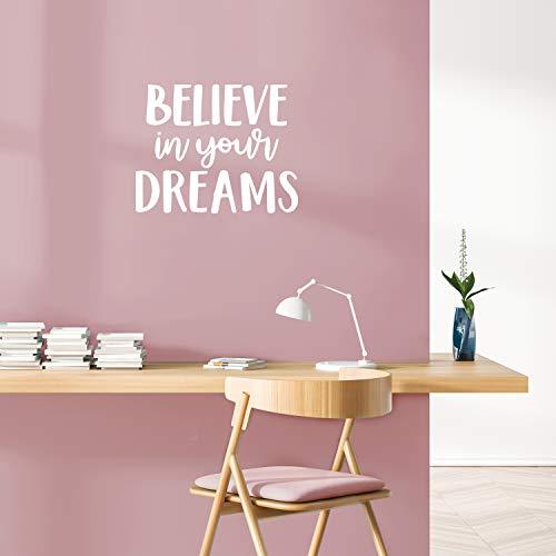 Vinyl-Wandaufkleber – Believe in Your Dreams – 44,5 x 55,9 cm – Modernes inspirierendes Zitat für Schlafzimmer, Schrank, Heim, Büro, Kinderzimmer, Klassenzimmer 17.5
