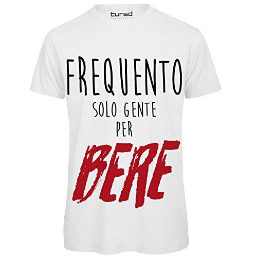 CHEMAGLIETTE! T-Shirt Divertente Uomo Maglia con Stampa Ironica Frequento Solo Gente per Bere Tuned, Colore: Bianco, Taglia: L
