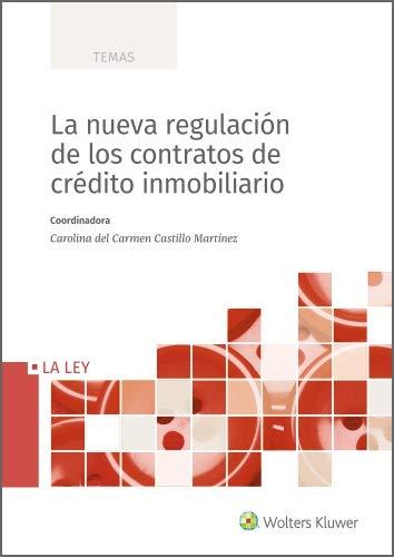 La nueva regulación de los contratos de crédito inmobiliario (Temas) eBook: Castillo Martínez, Carolina del Carmen, Wolters Kluwer España: Amazon.es: Tienda Kindle