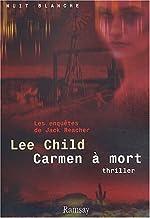Carmen à mort de Lee Child
