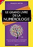 Le grand livre de la numérologie - De Vecchi - 12/07/2013
