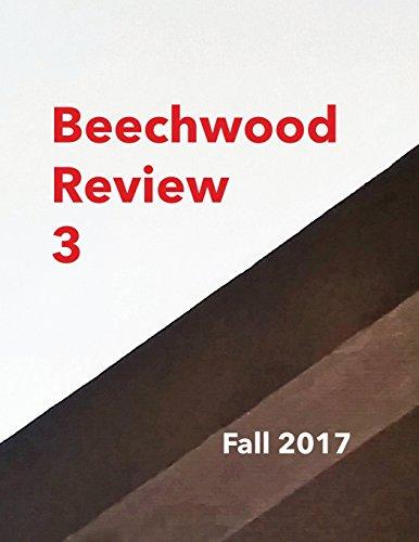 Beechwood Review 3: Fall 2017