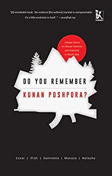 Do You Remember Kunan Poshpora? by [Essar Batool, Ifrah Butt, Samreena Mushtaq, Munaza Rashid, Natasha Rather]