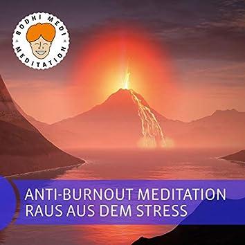 Anti-Burnout Meditation (Raus aus dem Stress)