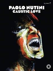 Nutini Paolo Caustic Love P/V/G