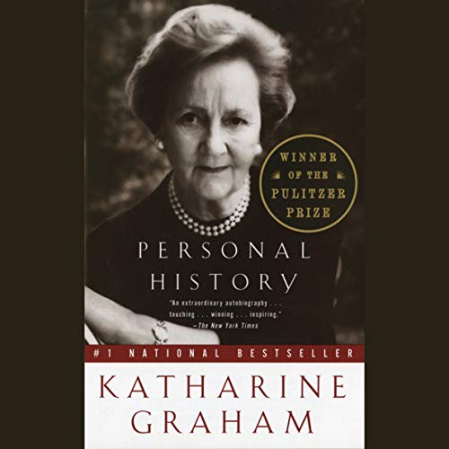 Personal History                   Written by:                                                                                                                                 Katharine Graham                               Narrated by:                                                                                                                                 Carrington MacDuffie                      Length: 30 hrs and 30 mins     10 ratings     Overall 4.6