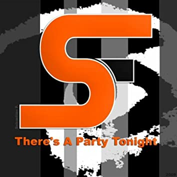 Theres a Party Tonight