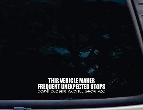 DEZE VOERTUIGEN MAKT FREQUENT ONVERWACHTE STOPS komen dichterbij en ik zal je laten zien - Die Cut Vinyl Decal voor raam, auto, vrachtwagen, gereedschapskistje, vrijwel elke harde, glad oppervlak - 2 Pack 4 inch bij langste einde 6 inches Meerkleurig