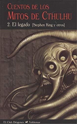 Cuentos de los Mitos de Cthulhu 2: El legado: 250 (El Club Diógenes)