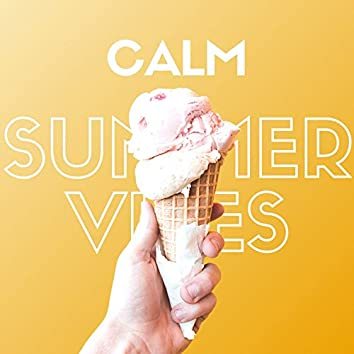 Calm Summer Vibes: Instant Anti Anxiety Music to Stop Overthinking