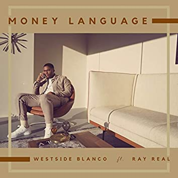 Money Language (feat. Ray Real)