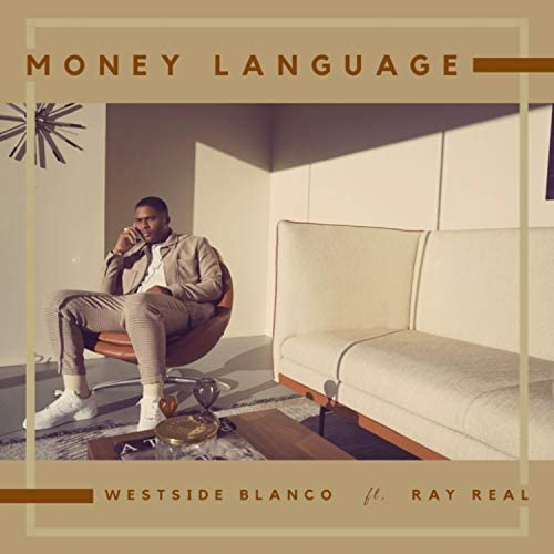 Westside Blanco feat. Ray Real