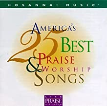 Hosanna! Music: America's 25 Best Praise & Worship Songs by Hosanna Music (1997-05-05)