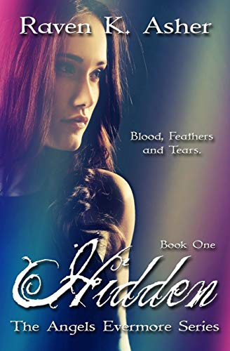 Hidden (The Angels Evermore, Band 1)