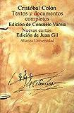 Textos y documentos completos/ Complete Texts and Documents - Relaciones De Viajes, Cartas Y Memoriales