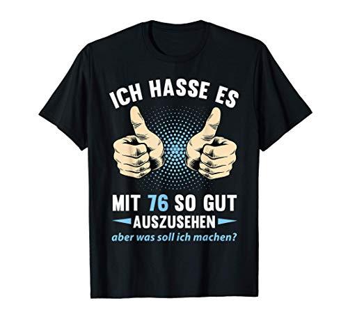 76. Geburtstag Mann Frau 76 Jahre Deko Spruch Party Geschenk T-Shirt