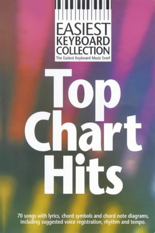 Easiest Keyboard Collection: Top Chart Hits: Noten für Keyboard (Gesang)