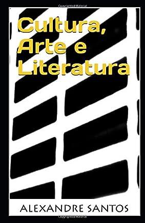 Cultura, Arte e Literatura (Portuguese Edition)