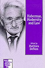 Habermas, Modernity and Law (Philosophy and Social Criticism series) Paperback