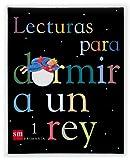 Lecturas para dormir a un rey. 1 Primaria - 9788434894082