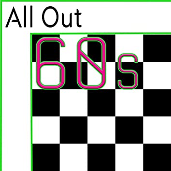 All Out 60s