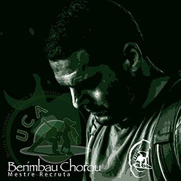 Berimbau Chorou