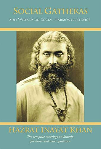 Social Gathekas: Sufi Wisdom on Social Harmony & Service