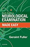 Neurological Examination Made Easy E-Book
