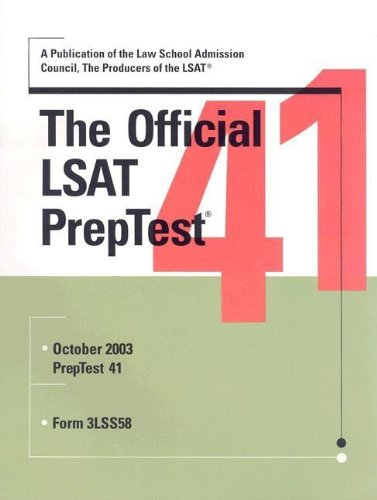 The Official LSAT PrepTest 41 (Official LSAT PrepTest)