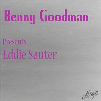 Benny Goodman,  Presents Eddie Sauter (Presents Eddie Sauter)