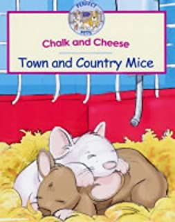 Chalk and Cheese: Town and Country Mice