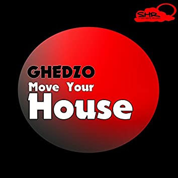 Move Your House