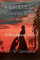 Improbable Connections: A Mayflower Story