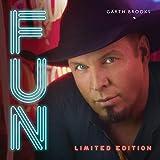 Songtexte von Garth Brooks - Fun