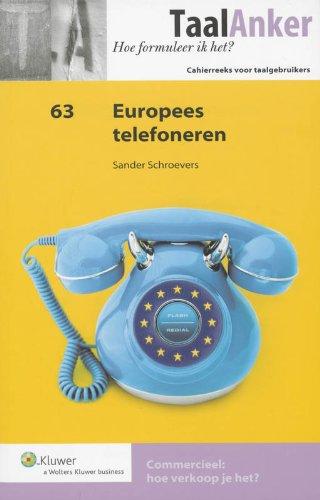 Europees telefoneren (TaalAnker hoe formuleer ik het?)
